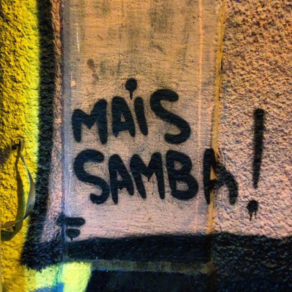 Mais samba por favor!